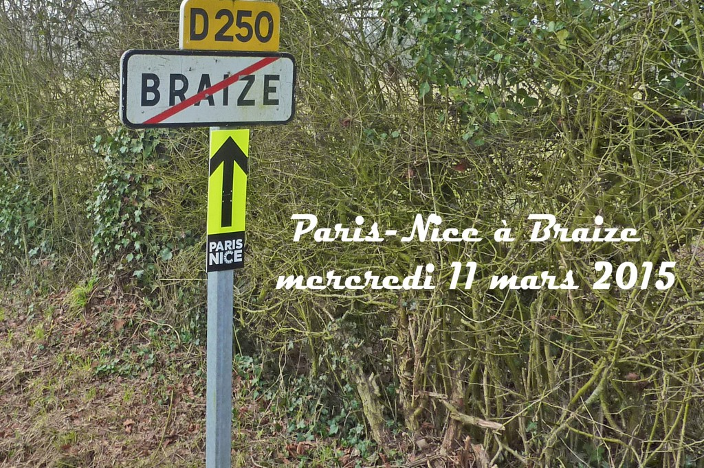 Paris Nice 2015 à Braize (1)